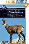Population Genetics for Animal Conser...