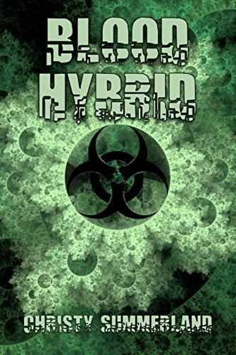 Book: Blood Hybrid by Christy Summerland