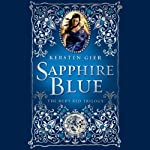 Sapphire Blue: The Ruby Red Trilogy, Book 2 | Kerstin Gier,Anthea Bell (translator)