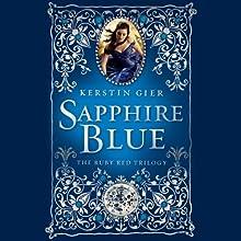 Sapphire Blue: The Ruby Red Trilogy, Book 2 | Livre audio Auteur(s) : Kerstin Gier, Anthea Bell (translator) Narrateur(s) : Marisa Calin