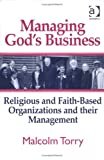 img - for Managing God's Business: Religious And Faith-based Organizations And Their Management book / textbook / text book