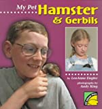 img - for My Pet Hamster & Gerbils (All About Pets) book / textbook / text book