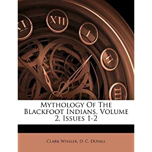 Tire Kingdom Corporate Office on Mythology Of The Blackfoot Indians Volume 2 Issues 1 2  Clark Wissler