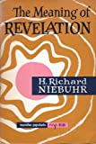 Meaning of Revelation (0020877501) by Niebuhr, H. Richard