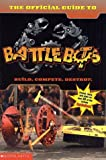 The Official Guide to Battlebots