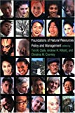 img - for Foundations of Natural Resources Policy and Management book / textbook / text book