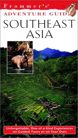 Frommer's Adventure Guides--Southeast Asia, 1st Edition (Frommer Other)