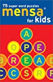 img - for Mensa for Kids: 75 Super Word Puzzles book / textbook / text book