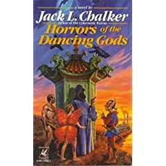 Horrors of the Dancing Gods by Jack L. Chalker