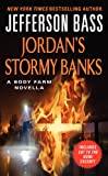 img - for Jordan's Stormy Banks: A Body Farm Novella book / textbook / text book