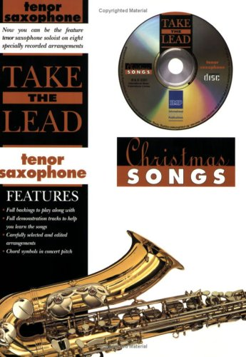Take the Lead Christmas Songs: Tenor Saxophone (Book & CD)