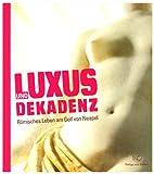 Image de Luxus und Dekadenz. Römisches Leben am Golf von Neapel