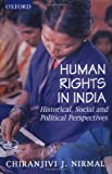 Human Rights in India: Historical, Social, and Political Perspectives (Law in India) (0195645979) by C. J. Nirmal