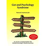 Gut and Psychology Syndrome: Natural Treatment for Autism, Dyspraxia, A.D.D., Dyslexia, A.D.H.D., Depression,...