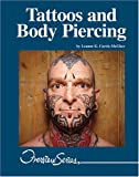 L K Currie-McGhee Tattoos and Body Piercing (Lucent Overview Series)