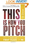 This Is How You Pitch: How To Kick As...