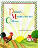 img - for Prayers and Meditations for Children book / textbook / text book