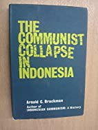 The Communist Collapse In Indonesia by…