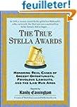 The True Stella Awards: Honoring Real...