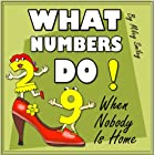 "Children's Books: "" What Numbers Do When Nobody Is Home"" (Children's bedtime stories for ages 3-7) Early Readers Picture Books"