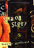 The Sinaloa Story (0151002495) by Gifford, Barry