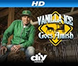 Watch Vanilla Ice Goes Amish [HD]