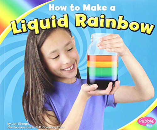 How to Make a Liquid Rainbow (Hands-On Science Fun) (How To Make C compare prices)