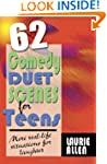 Sixty-Two Comedy Duet Scenes for Teen...