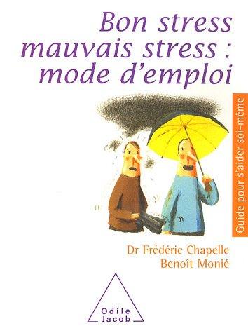 Telecharger des livres pdf gratuits bon stress mauvais stress mode d 39 - Mode d emploi gratuit ...
