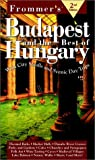 Frommers Budapest and the Best of Hungary