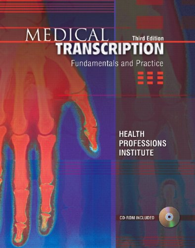 Medical Transcription: Fundamentals and Practice (3rd...