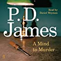 A Mind to Murder Audiobook by P. D. James Narrated by Daniel Weyman
