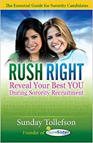 Rush right reveal your best you during sorority recruitment sunday