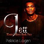 Jett: Master's Boys | Patricia Logan