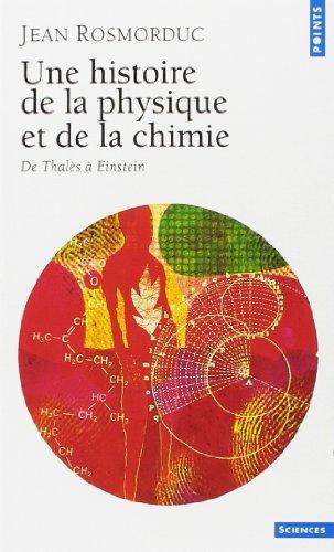 une-histoire-de-la-physique-et-de-la-chimie-de-thales-a-einstein