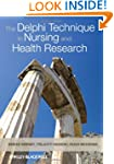The Delphi Technique in Nursing and H...