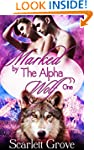 Marked By The Alpha Wolf: Book One (B...