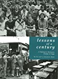 Lessons of a Century: A Nation's Schools Come of Age (0967479509) by Education Week
