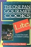 img - for The One Pan Gourmet Cooks Lite the One Pan Gourmet Cooks Lite: A Low-Fat Guide to Outdoor Cooking a Low-Fat Guide to Outdoor Cooking book / textbook / text book