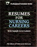 Resumes for Nursing Careers (Vgm Professional Resumes Series)