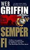 Semper Fi (The Corps, Book I) (0515087491) by Griffin, W. E. B.