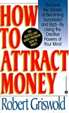 img - for How to Attract Money book / textbook / text book