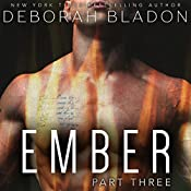 EMBER - Part Three | Deborah Bladon