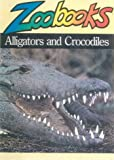 Alligators and Crocodiles (0785782826) by Wexo, John Bonnett