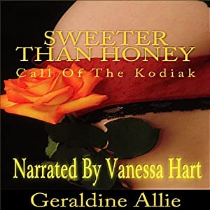 Sweeter than Honey: Call of the Kodiak | [Geraldine Allie]