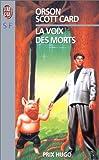 La Voix des morts par Orson Scott Card