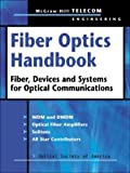 img - for Fiber Optics Handbook: Fiber, Devices, and Systems for Optical Communications book / textbook / text book