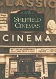 Sheffield Cinemas (Archive Photographs: Images of England) Tony Shaw