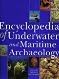Encyclopedia of Underwater and Maritime Archaeology cover image