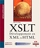 XSLT Dveloppement en XML et HTML (avec CD-Rom)